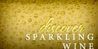 Discover Sparkling Wine