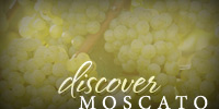 Discover Moscato