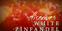 Discover White Zinfandel